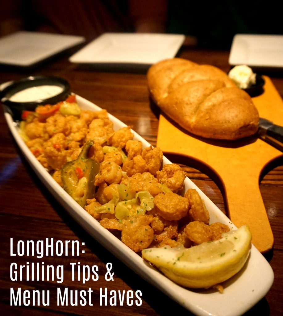 Longhorn Steakhouse Grilling Tips and Menu Must Haves