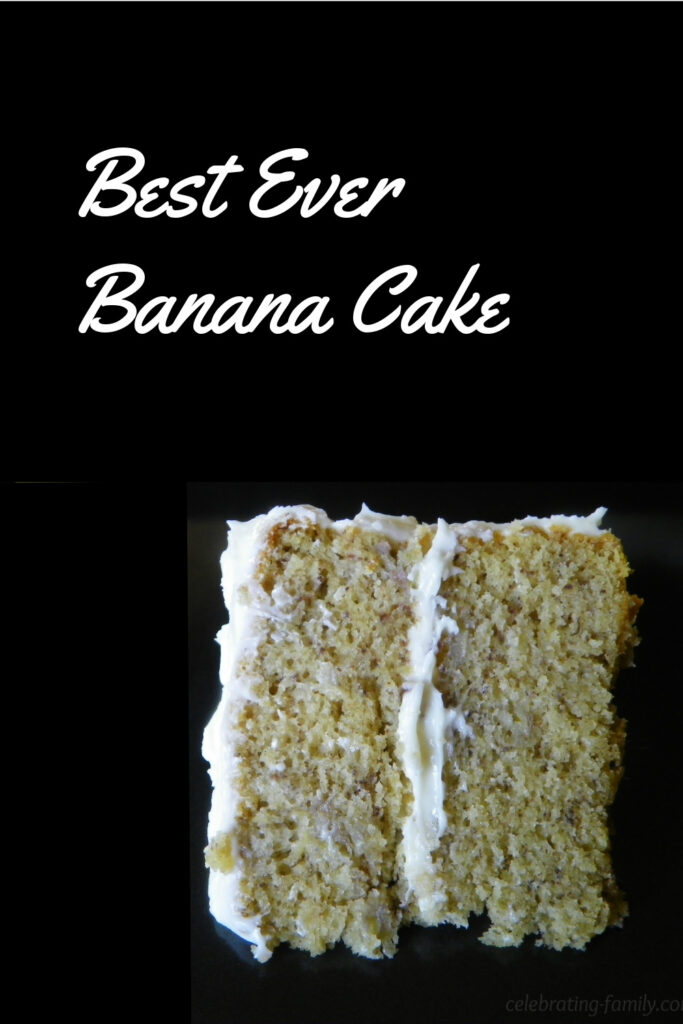 Best Ever Banana Cake pinnable image