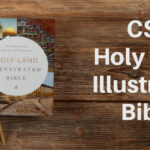 CSB Holy Land Illustrated Bible (Review and Giveaway)