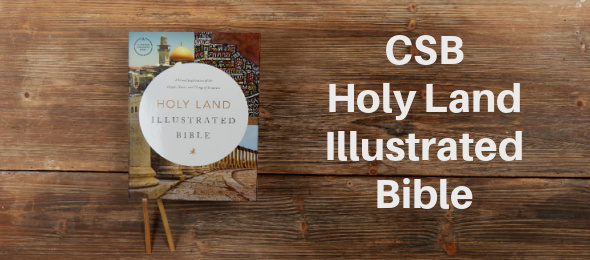 CSB Holy Land Illustrated Bible title image