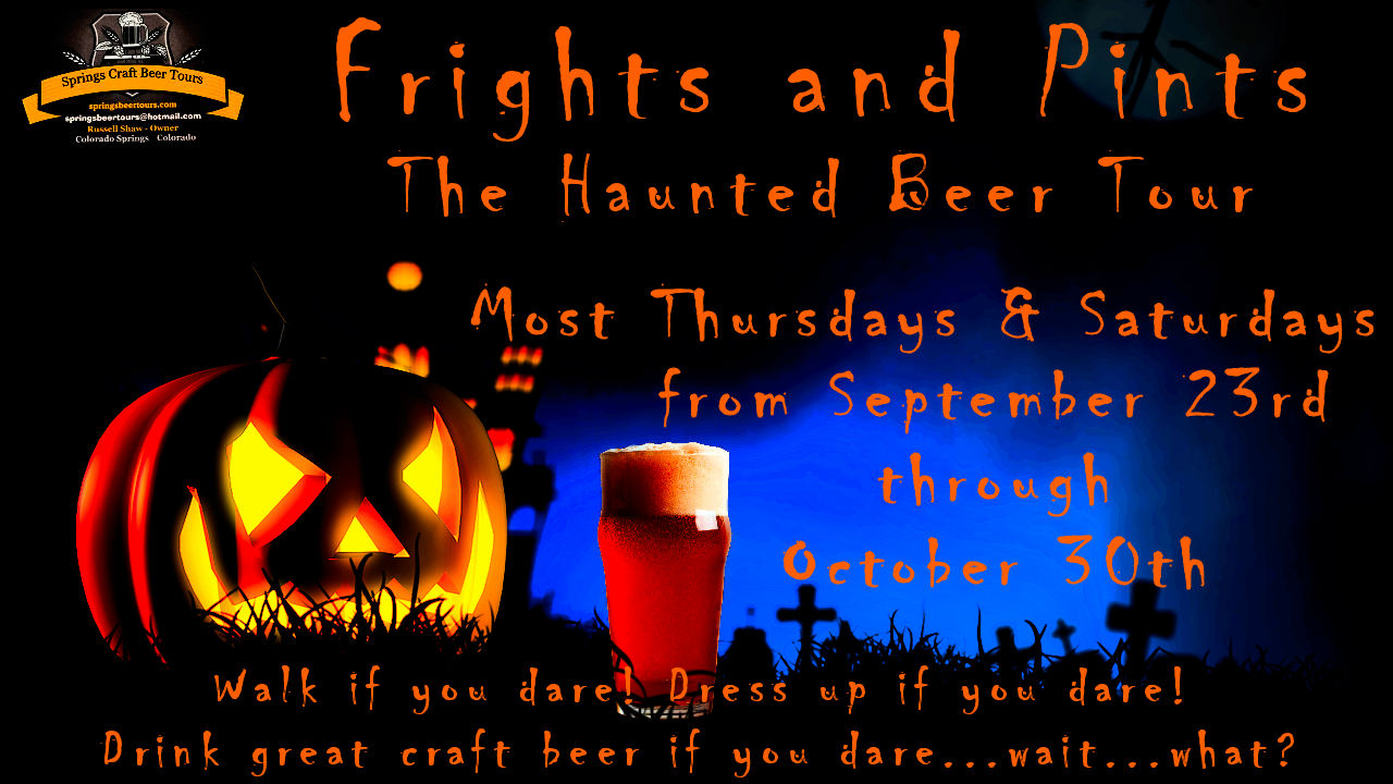 Frights and Pints. The Haunted Beer Tour. Springs Beer Tours.