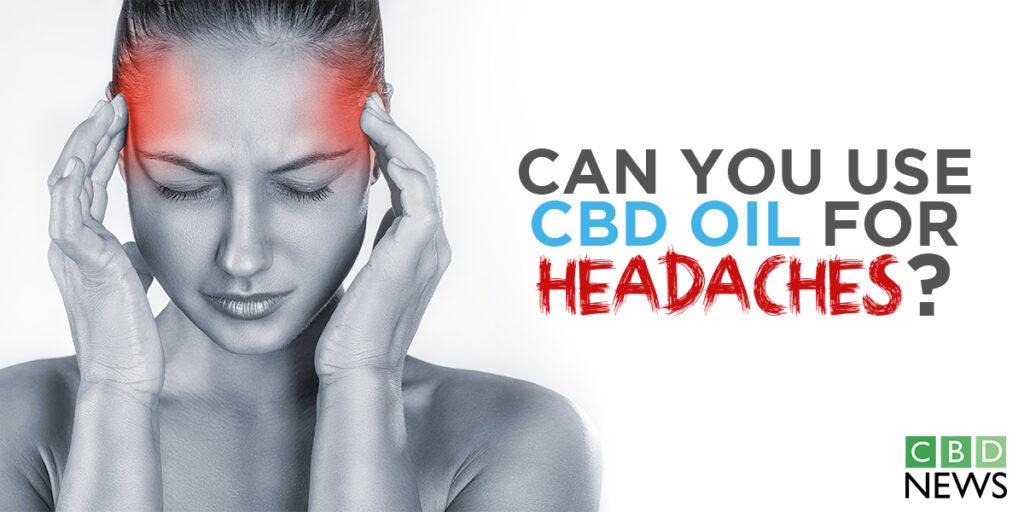 CBD oil for headaches