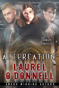 Lost Souls Altercation - Book 4 in the Lost Souls series by Laurel O'Donnell