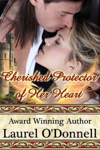 Cherished Protector of Heart by Laurel O'Donnell