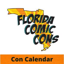 The Con Calendar by Florida Comic Cons
