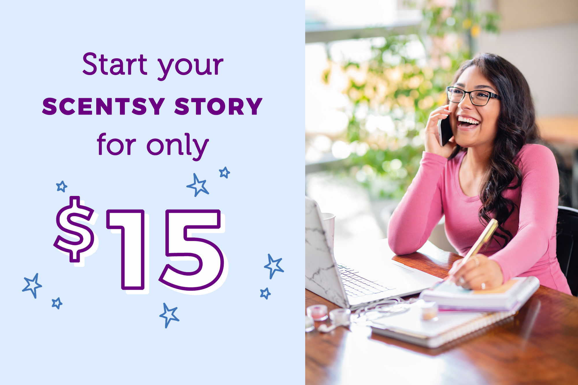 Start your Scentsy Story for only $15 at scentsy.com/join