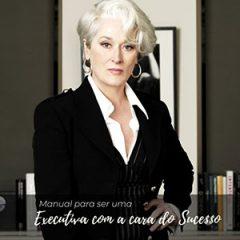 manual da executiva de sucesso