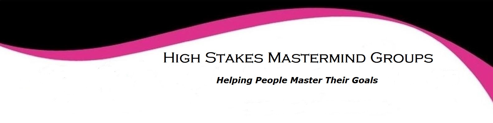 High Stakes Mastermind Groups