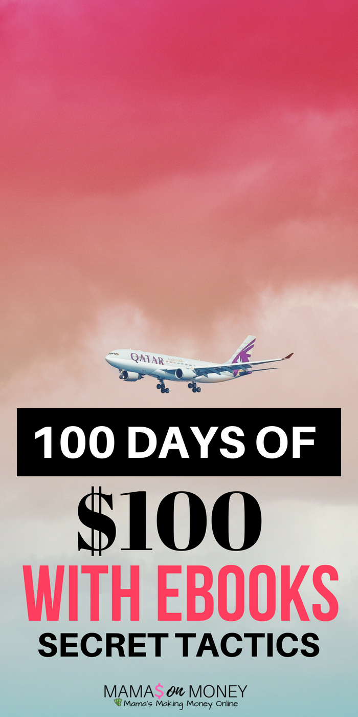 100 Days of $100 with Ebooks