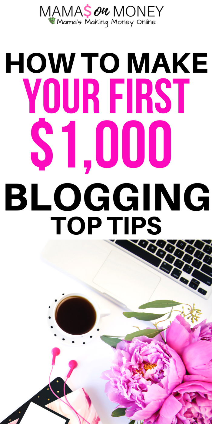 How to Make Your First $1,000 Blogging