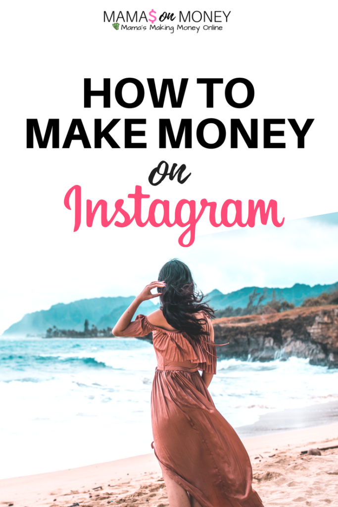 How to Make Money on Instagram
