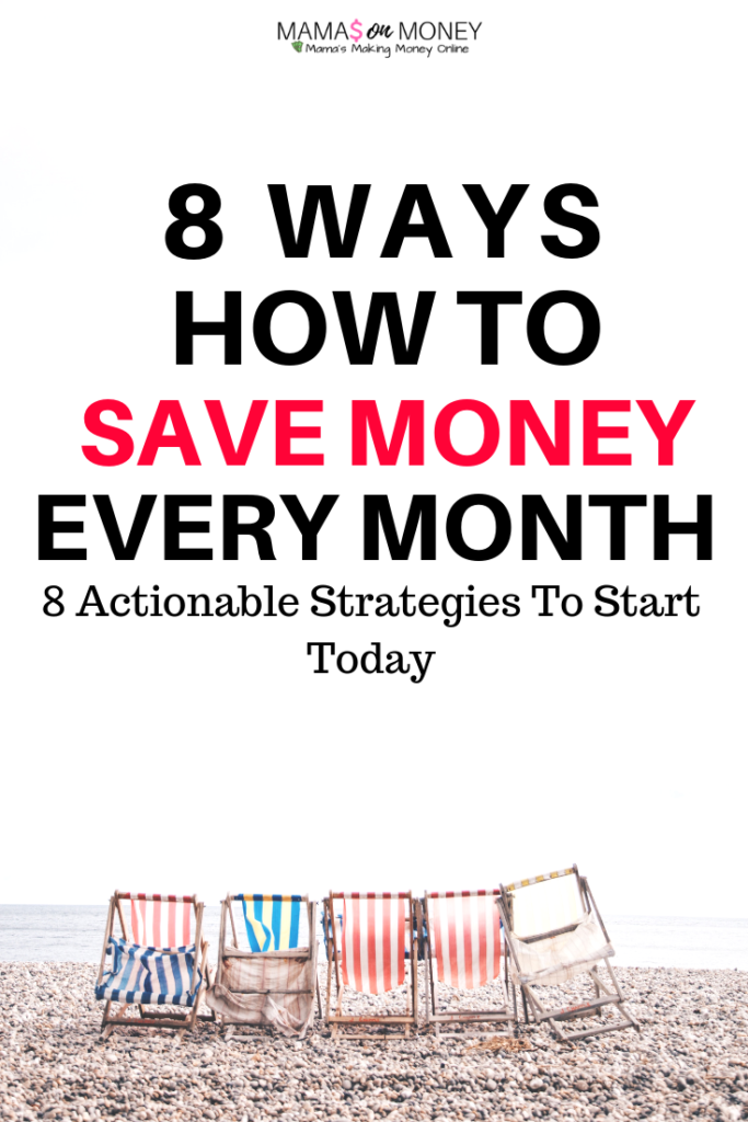8 Ways How to Save Money Every Month