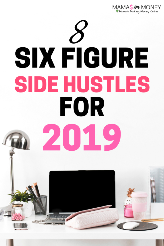 Looking for a side hustle for 2019? Check out these money making opportunities you can turn into your full time gigi! earn money   earn money from home   make money   extra money   side hustles   Mamasonmoney.com