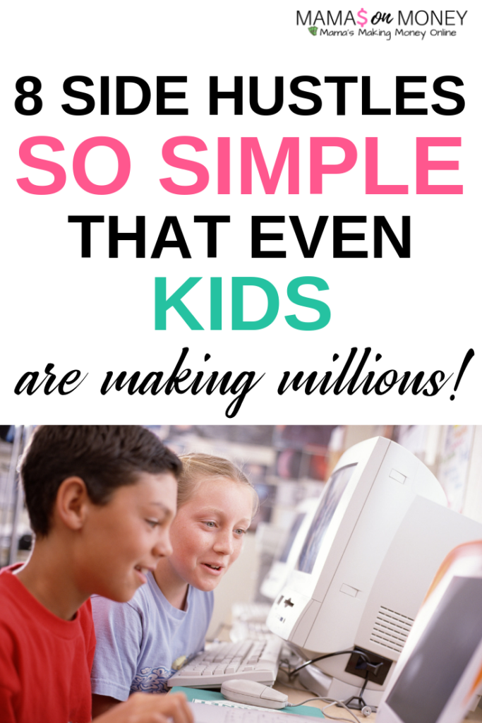 8 Side Hustles So Simple That Even Kids Are Making Millions!