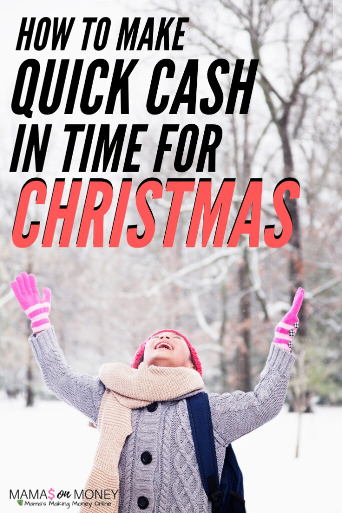 8 Ways to Make Quick Cash In Time for Christmas