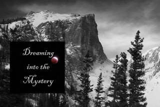 Dreaming Into the Mystery: The Many Thresholds