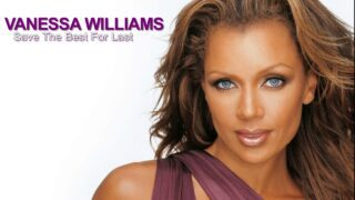 Vanessa Williams – Save The Best For Last (Official Video)