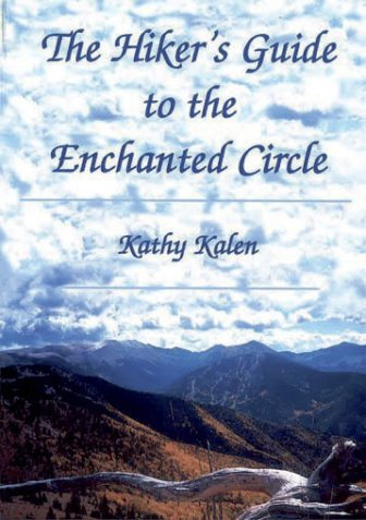a-hikers-guide-to-the-enchanted-circle-by-kathy-kalen_cover