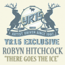 "YR15 Exclusive: Robyn Hitchcock - ""There Goes The Ice"" MP3 + Video"
