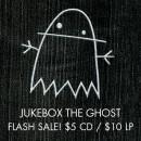 Jukebox the Ghost Flash Sale