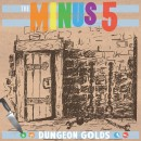 Listen To The New Track From Upcoming The Minus 5 Album Dungeon Golds