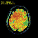 "The Minus 5 To Release ""Stroke Manor"" June 14!"