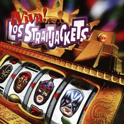Viva Los Straitjackets!