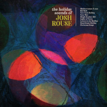 The Holiday Sounds of Josh Rouse