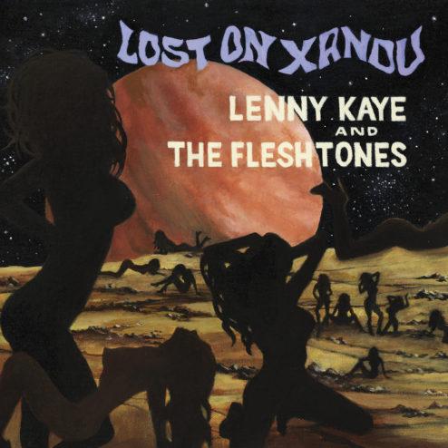 Lenny Kaye The Fleshtones Lost on Xandu