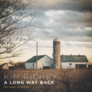Kim Richey A Long Way Back: The Songs of Glimmer