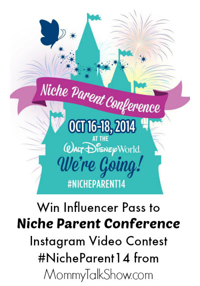 Win Influencer Pass to Niche Parent Conference Instagram Video Contest #NicheParent14 - MommyTalkShow.com