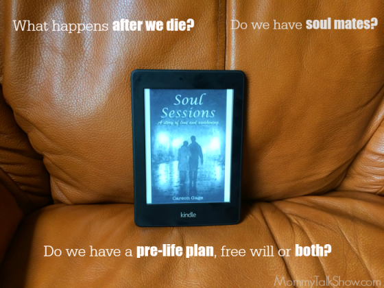 Soul Sessions Book Review: Delve Into Soul Mates, After Life and Free Will ~ MommyTalkShow.com
