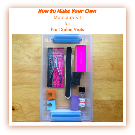 1 Make Your Own Manicure Kit