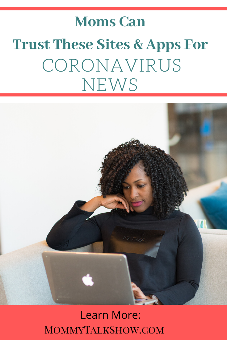 Beware of Coronavirus News from Mom Groups: Trust These Sites & Apps Instead