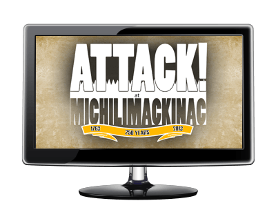 Attack! at Michilimackinac