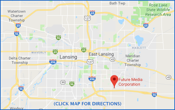 Future Media Corporation - Lansing Area, Okemos Michigan