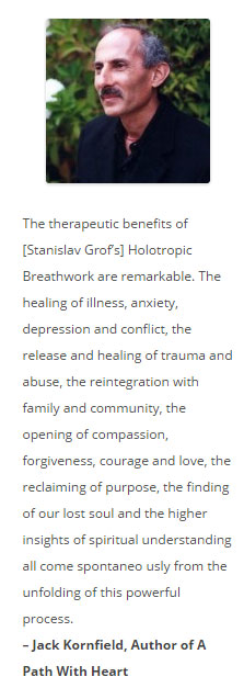 Jack Kornfield Holotropic Breathwork Quote, Holotropic Breathwork Benefits, Michael Stone Holotropic Breathwork Workshops Los Angeles