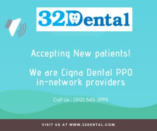 32Dental is in-network Cigna Dental