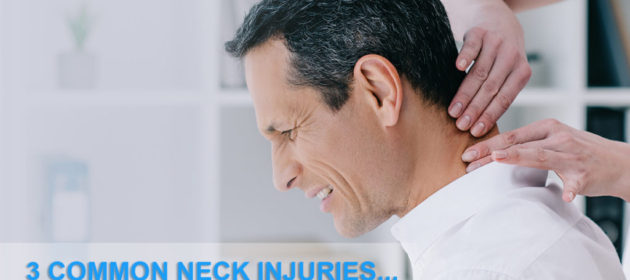 3 Common Neck Injuries… What To Do!