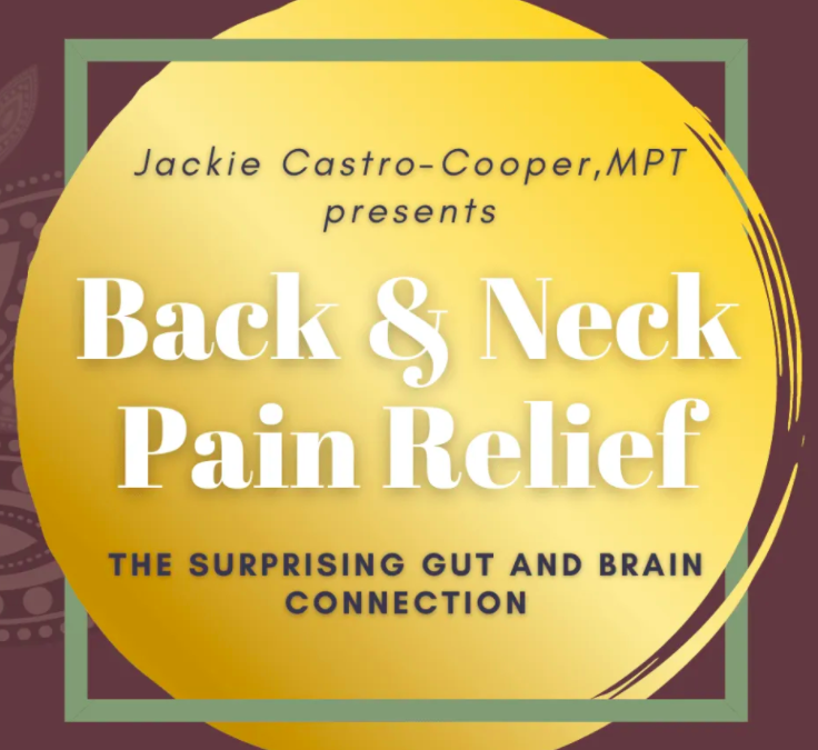 Back and Neck Pain and the Surprising Gut Connection