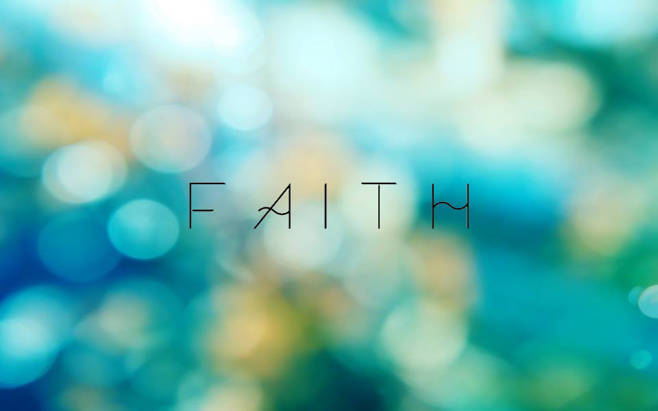 How can I keep my FAITH strong during unsettling times?