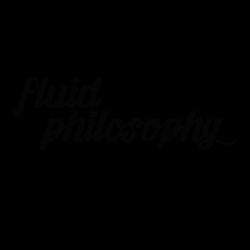 Fluid Philosophy