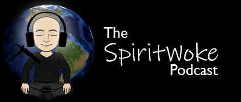 The SpiritWoke Podcast