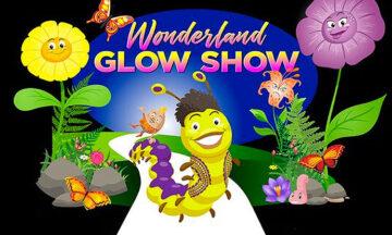 Wonderland Glow Show!