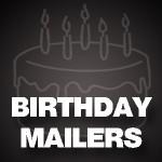 Birthday Mailers