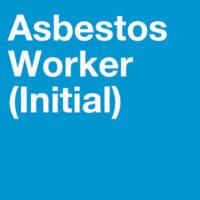 Asbestos Worker Initial Training