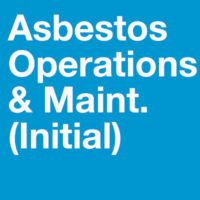 Asbestos Operations & Maintenance Training Initial
