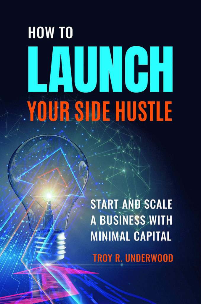 How to Launch Your Side Hustle - Underwood