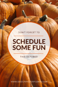 Schedule Some Fun This October