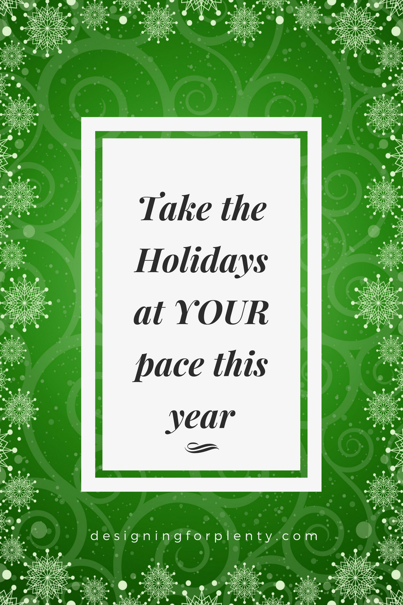 Take The Holiday At Your Pace